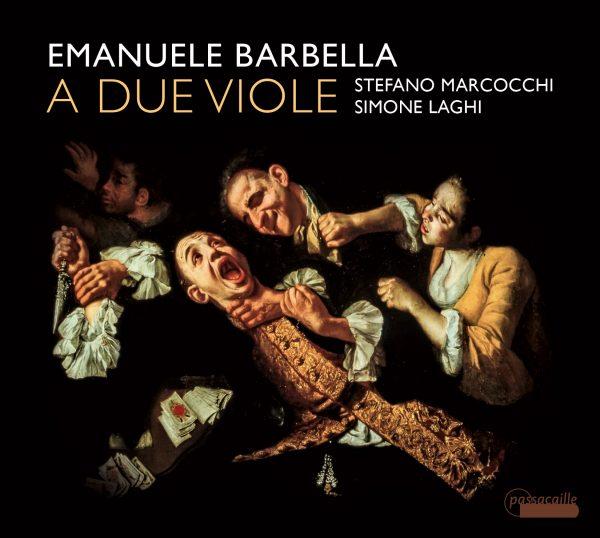 Passacaille Laghi Marcocchi Barbella Viola Viole Classical Classic Strings HIP Duets Duo Violin Napoli